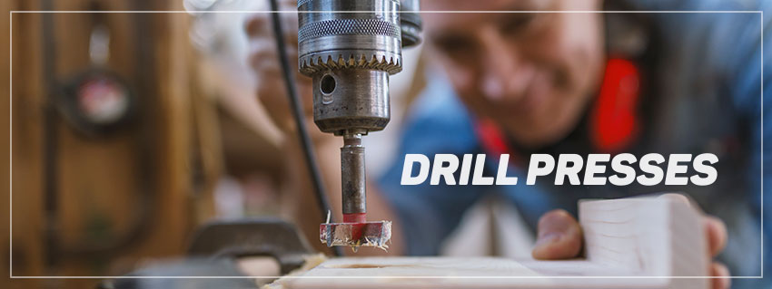 drill presses buyers guide
